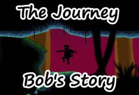 The Journey: Bob's Story. - I nostri primi minuti di gioco