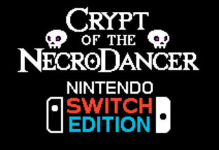 Crypt of the NecroDancer: Nintendo Switch Edition si mostra in un nuovo trailer