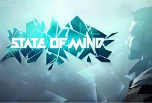 State of Mind ha un periodo di uscita