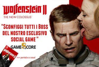 Wolfenstein II: The New Colossus - sconfiggi i Boss nel nostro social game