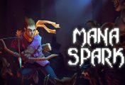 Mana Spark su Nintendo Switch: i nostri primi minuti di gioco!