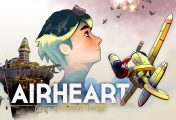 Airheart: Tales of broken Wings - Giochiamolo su Nintendo Switch