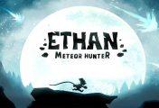 Ethan: Meteor Hunter su Nintendo Switch: i nostri primi minuti di gioco!