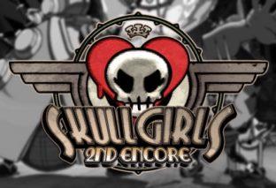 Skullgirls 2nd Encore arriva su Nintendo Switch!