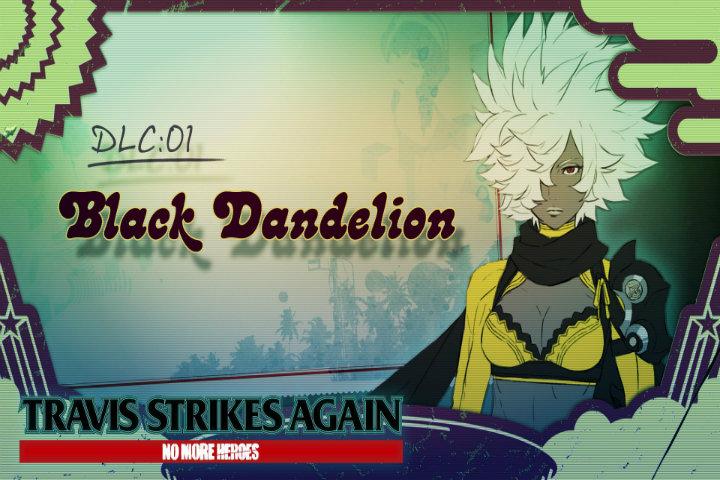 Travis Strikes Again: No More Heroes, è disponibile il DLC Black Dandelion!