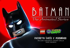 LEGO DC Super Villains, è arrivato il pacchetto livello Batman: La Serie Animata