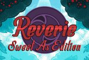 I nostri primi minuti di gioco di Reverie: Sweet As Edition su Nintendo Switch!