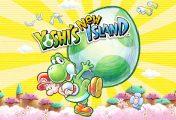 Yoshi's New Island: giochiamo al titolo su 3DS in attesa del nuovo capitolo per Switch