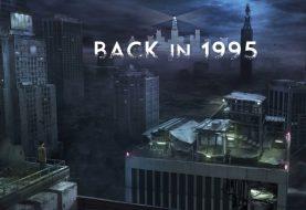 Back in 1995: il survival horror retrò arriverà tra il 22 e il 24 maggio su console!