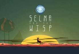 Selma and the Wisp su Nintendo Switch: i nostri primi minuti di gioco!