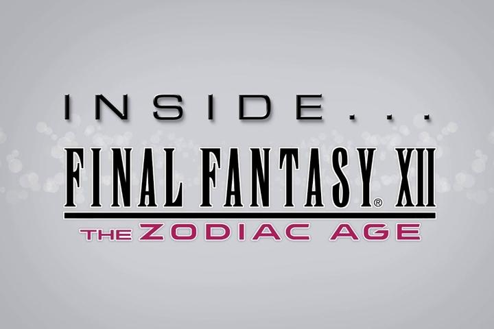 Inside Final Fantasy XII: The Zodiac Age, uno sguardo dietro le quinte del gioco!