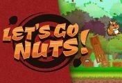Let's Go Nuts - Recensione