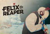 Felix The Reaper - Recensione
