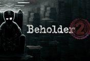 Beholder 2 - Recensione