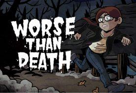 Worse Than Death è finalmente disponibile!