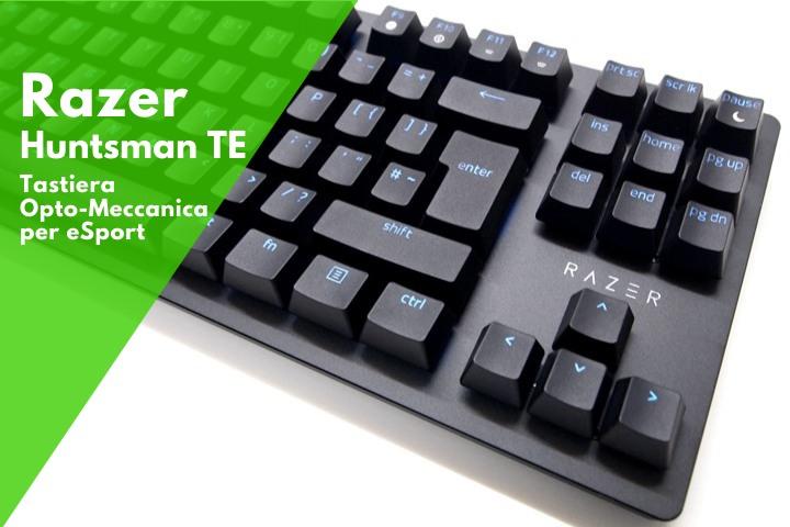 Razer Huntsman Tournament Edition (TE) – Recensione