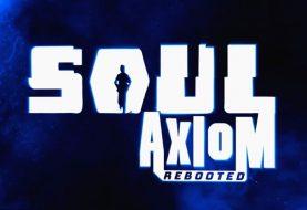 Soul Axiom Rebooted - Recensione