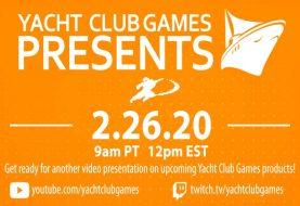 """Tutte le novità del """"Yacht Club Games Presents 2.26.20"""""""