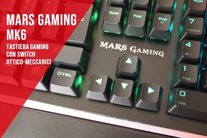 Mars Gaming MK6 – Recensione