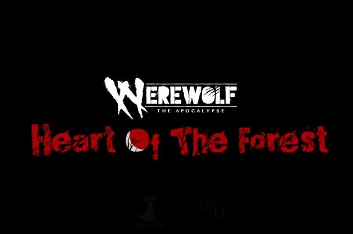Werewolf The Apocalypse: Heart of the Forest è stato annunciato